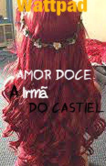 A Irmã Do Castiel