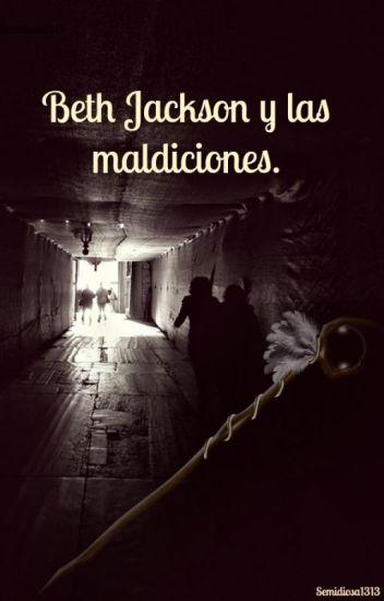 Beth Jackson y las maldiciones.