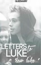Letters to Luke || Portuguese Translation by AnaSally
