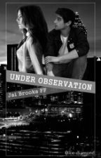 Under Observation 2-Jai Brooks by ice-diamond