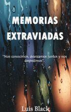Memorias Extraviadas. by LuisBlackSd