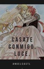 Casate Conmigo, Luce|| Lemon by AngelCastl