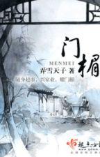Môn mị - Lộng Tuyết Thiên Tử by myst_15