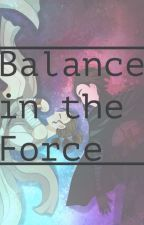 Balance in the force by Just_another_kid_25