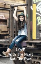 Love With The Heart Not The Eyes (Indonesian Version) by BritishCandies