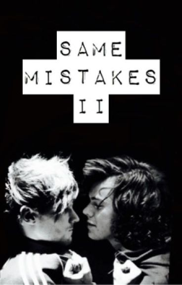 Same mistakes II - Larry Stylinson