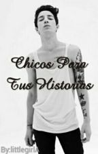 Chicos Para Tus Historias by littlegirlA