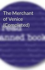 The Merchant of Venice by BannedBooks