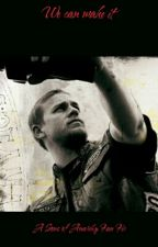 We Can Make It (SOA Fan Fic) by C_Brienza