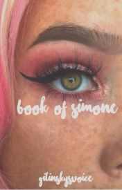 Book of Simone by itsSimoneBitches