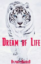 The Dream Of Life by purple6chick9