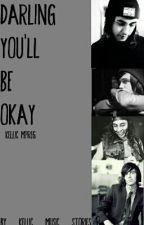 Darling You'll Be Okay (M-Preg) by Kellic_Music_Stories