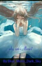 Book 1 Water Always Alone. by Black_Rose7639