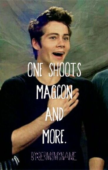 One Shoots--->Magcon And More