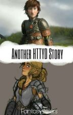 Another HTTYD Story by Fantasy_Wars