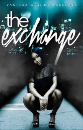 The Exchange by VanessaTheAuthor