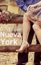 Ella es de Nueva York |Editando| by sinisterhl