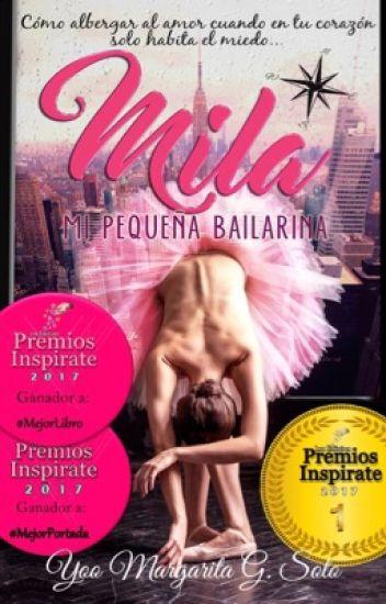 Mila, Mi Pequeña Bailarina  #PNovel
