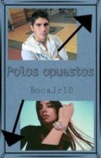 Polos Opuestos -Pichi Erbes. by BocaJrEng