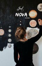 Just Nova  by thatlittlebrunette