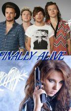 FINALLY ALIVE (A one direction fan fiction) by Sandalini