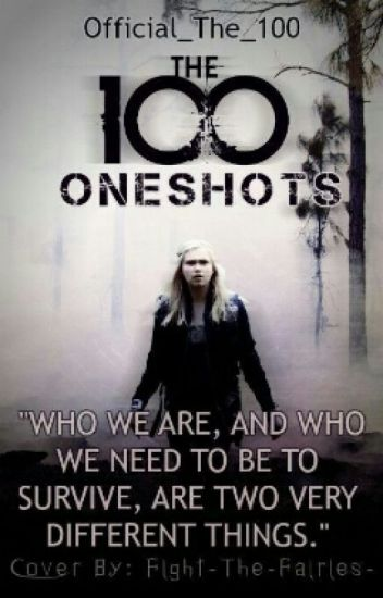 The 100 Oneshots (Requests OPEN)