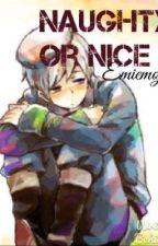 Naughty Or Nice   SuFin (sequel to Unaware) by Emiemoji