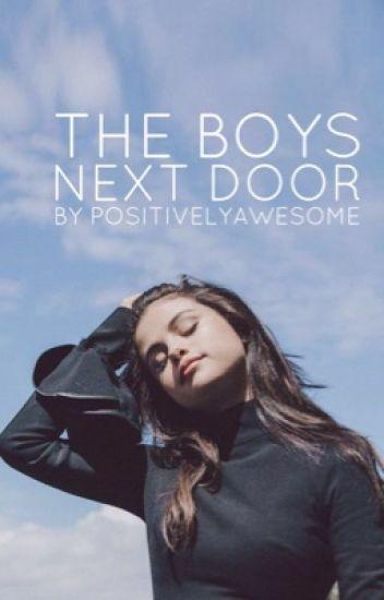 The Boys Next Door |UNDER MAJOR RECONSTRUCTION|