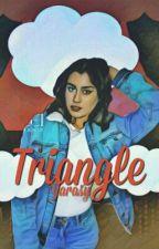 Triangle (Camren) by Yarasy