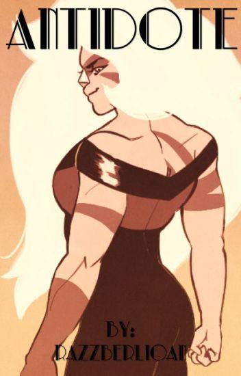 Antidote- Steven Universe Jasper X Reader