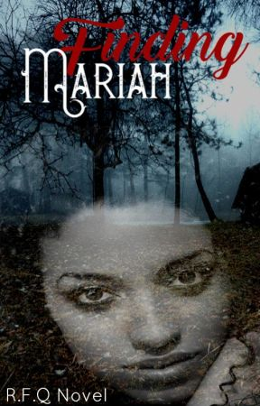 Finding Mariah by RoyaltieFallenQueen