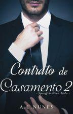 Contrato de Casamento 2 - O spin-off de Heitor Müller (DEGUSTAÇÃO) by AC_NUNES
