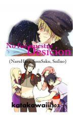 No Fue Nuestra Desicion(NaruHina,SasuSaku,SaIno) by katakawaiii303