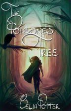 The Poisoned Tree by CeliaPotter