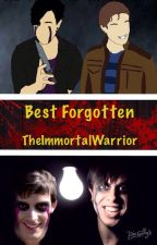 Best Forgotten by TheImmortalWarrior