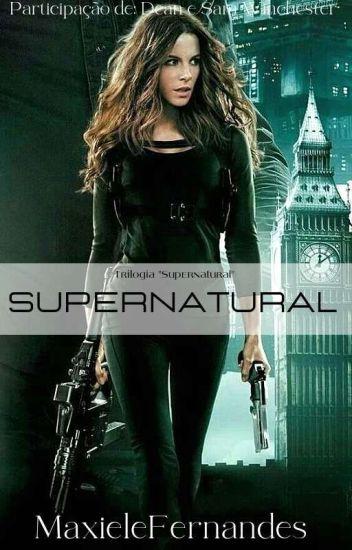 Supernatural- Com Dean e Sam Winchester *Em Revisão*