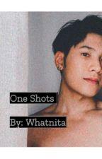 MY ONE SHOTS by Whatnita