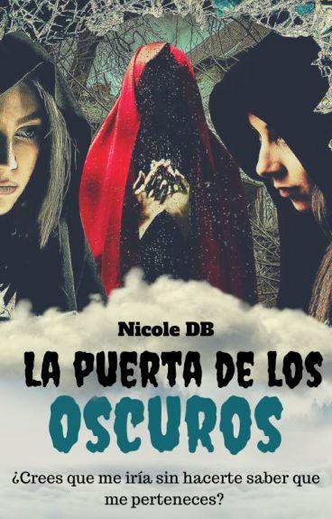 La puerta de los Oscuros © Nicole~D.B.