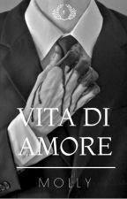 Vita Di Amore by etudido