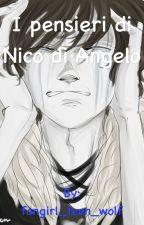 I pensieri di Nico di Angelo by fangirl_teen_wolf
