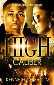 High Caliber by KennyChisholm