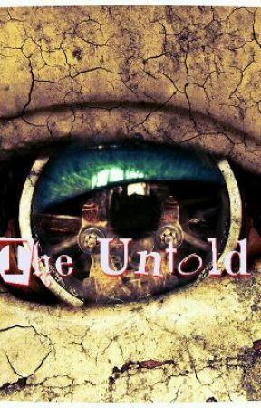 The Untold (Stories From The Darkest Of Minds) by xXxXEmOlOvEsYoUxXxX