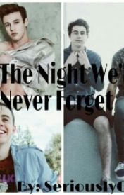 The Night We'll Never Forget (A Cash AU/Mpreg Book) by SeriouslyCash