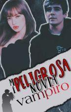 MI PELIGROSA NOVIA VAMPIRO (Jos Canela )¤TERMINADA¤ by karla_Canela13