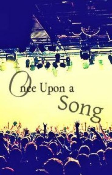 Once Upon a song ♪ by Storygirl05