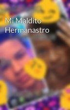 Mi Maldito Hermanastro by kairin1203