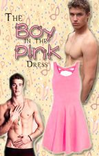 The Boy in the Pink Dress [boyxboy] by MysticTabs