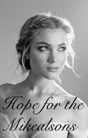 Hope For The Mikaelsons