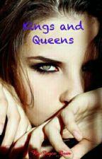 Kings & Queens  *Editing* by Joyce_Jean
