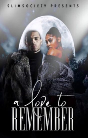 Love To Remember (Chris Brown)